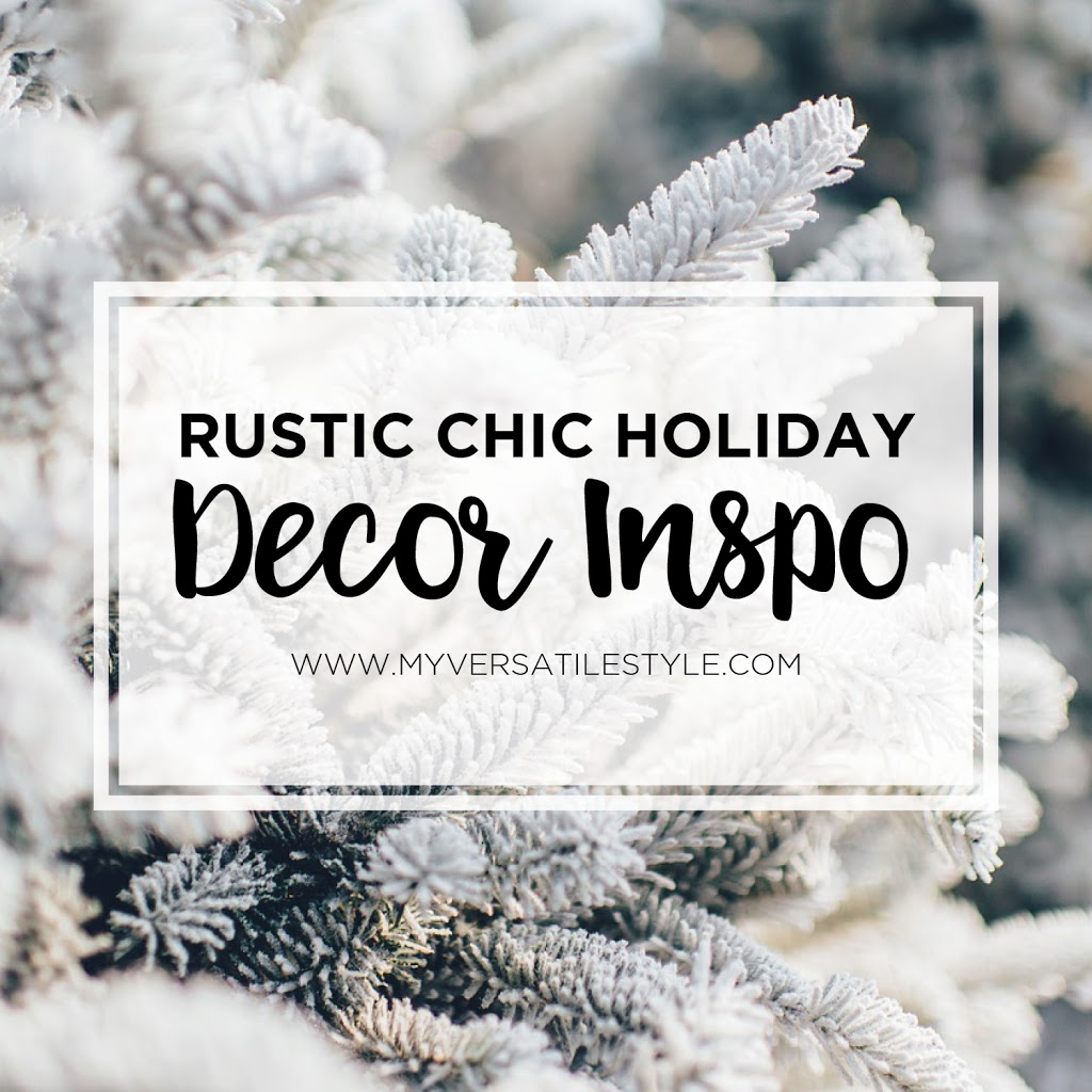 15 Adorable Rustic Christmas Decorations My Versatile Style Blog